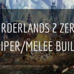 Borderlands 2 Zero Sniper/Melee Build : Skill Tree [Complete Guide]