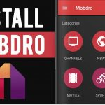 Install Mobdro For Android iPhones & Firestick